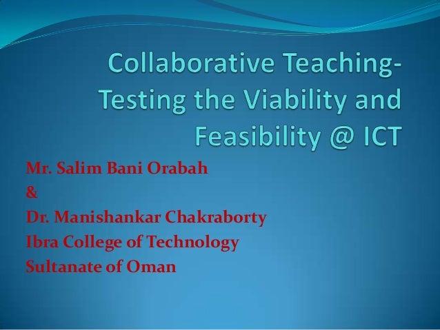 Mr. Salim Bani Orabah & Dr. Manishankar Chakraborty Ibra College of Technology Sultanate of Oman