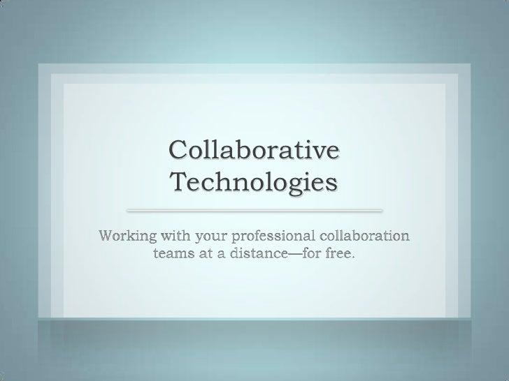 Collaborative Technologies ILC