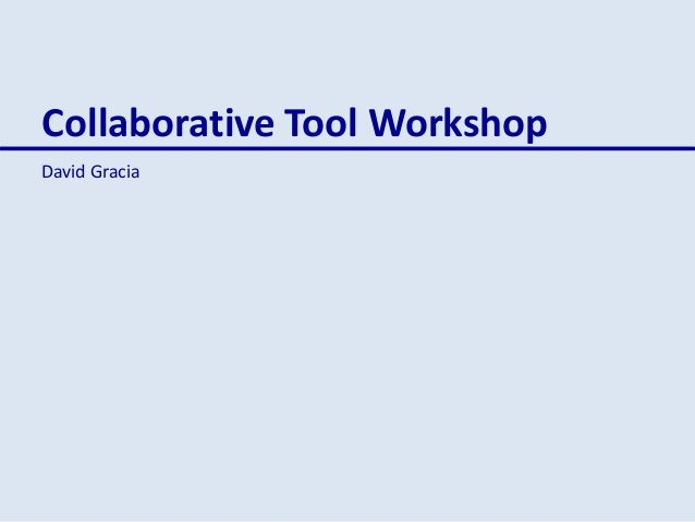 Collaborative tool workshop