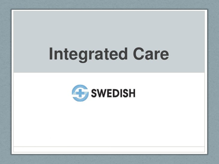 Integrated Care<br />