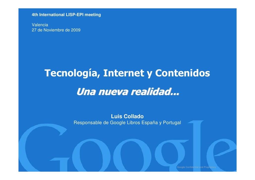 Tecnología, Internet y Contenidos: Una nueva realidad...