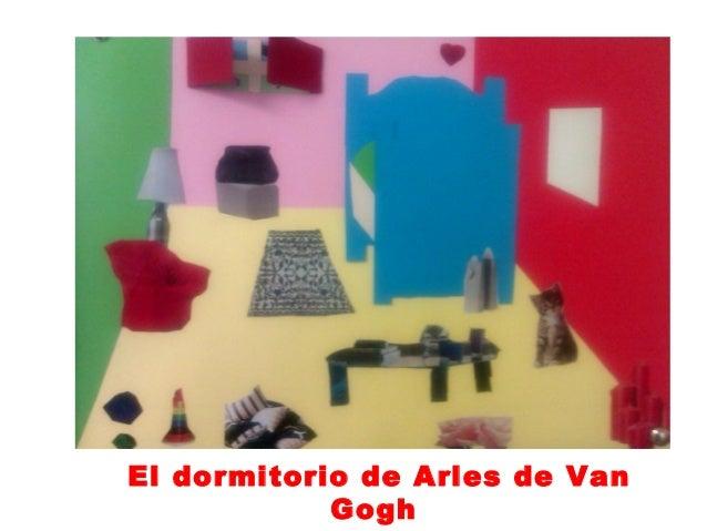 El dormitorio de Arles de Van            Gogh