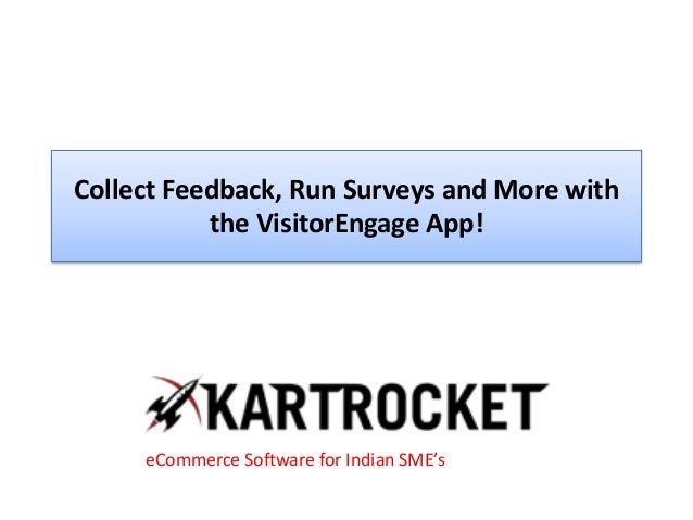 Collect Feedback, Run Surveys and More with the VisitorEngage App!
