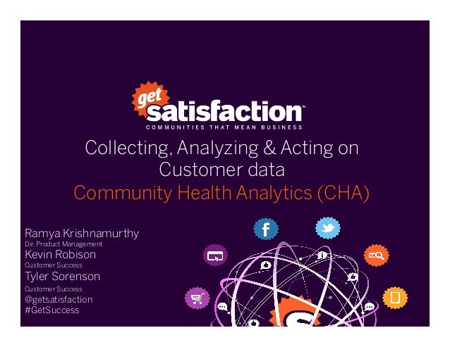 Collecting, Analyzing & Acting on Customer data