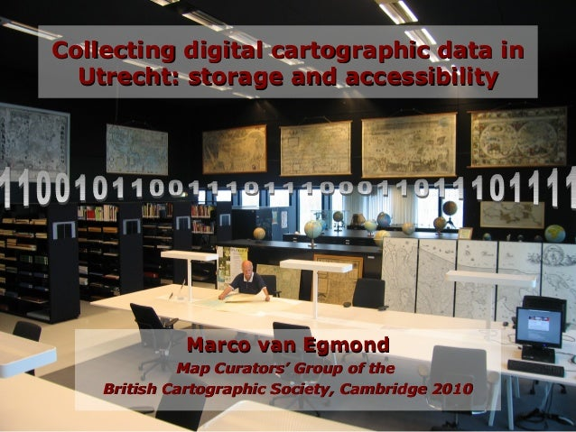 Collecting digital cartographic data in utrecht storage and accessibility