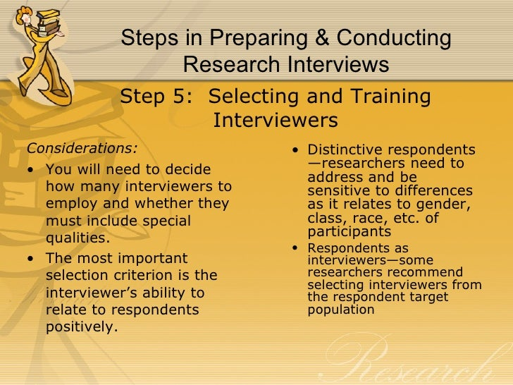 What procedures will you follow to conduct your research