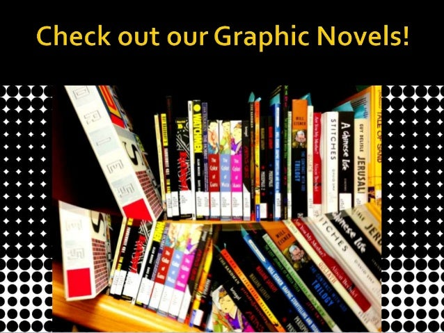 A look at our library's new graphic novel collection