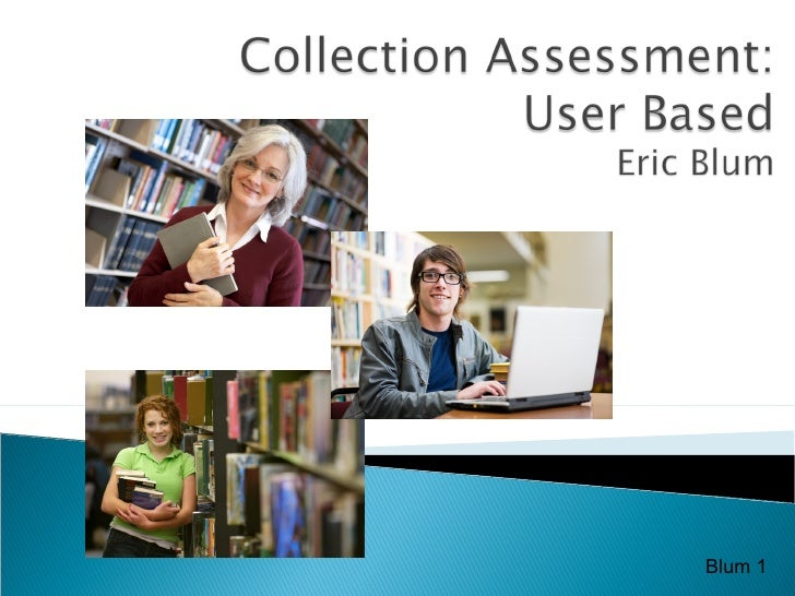 Collection Assement And Users
