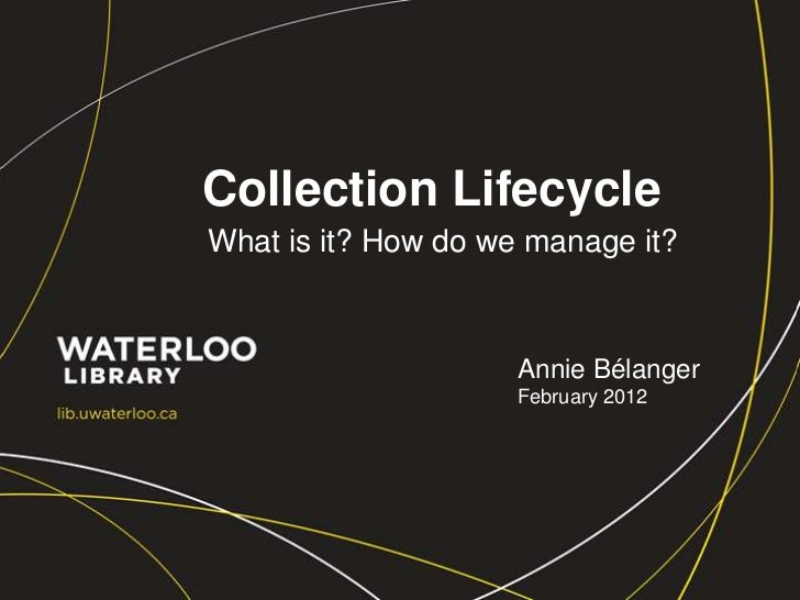 Collection lifecyclemanagement