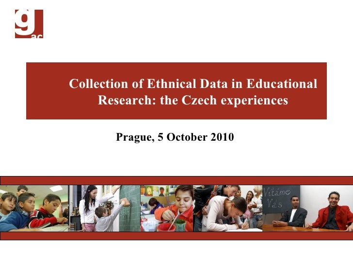 Collection of Ethnical Data in Educational Research: Czech Experiences - Karel Cada