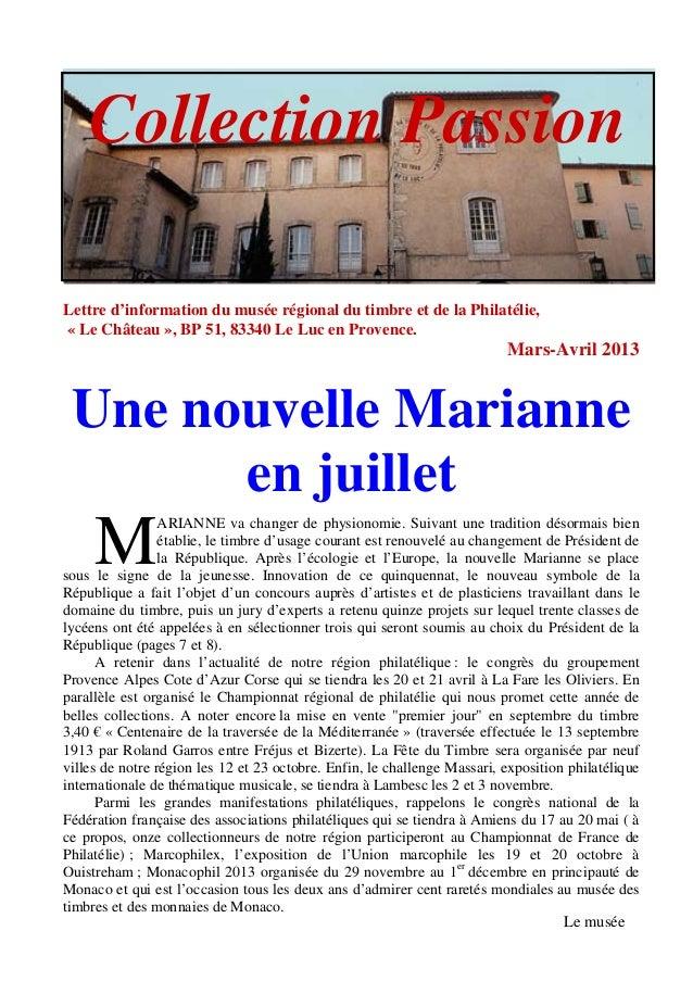 Collection PassionLettre d'information du musée régional du timbre et de la Philatélie,« Le Château », BP 51, 83340 Le Luc...