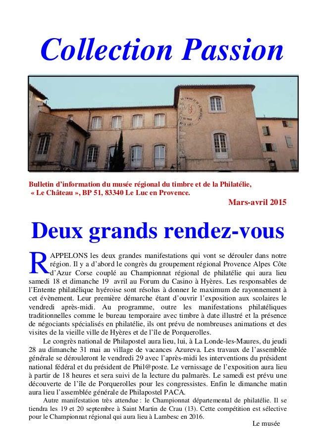 Bulletin d'information du musée régional du timbre et de la Philatélie, « Le Château », BP 51, 83340 Le Luc en Provence. M...