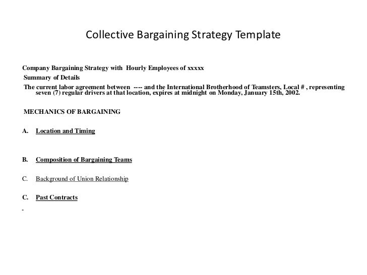 Collective Bargaining Strategy TemplateCompany Bargaining Strategy with Hourly Employees of xxxxxSummary of DetailsThe cur...