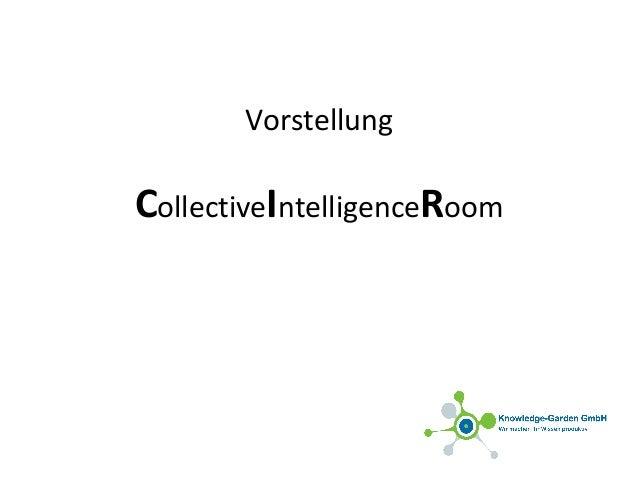 Vorstellung CollectiveIntelligenceRoom