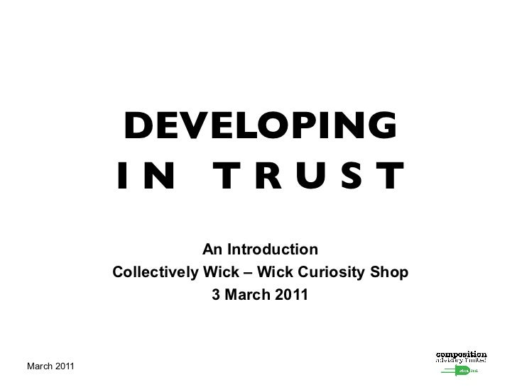 DEVELOPING             IN TRUST                          An Introduction             Collectively Wick – Wick Curiosity Sh...