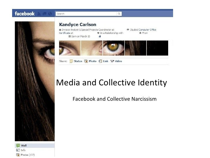 Media and Collective Identity    Facebook and Collective Narcissism