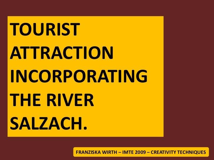 Tourist attraction incorporating the river Salzach