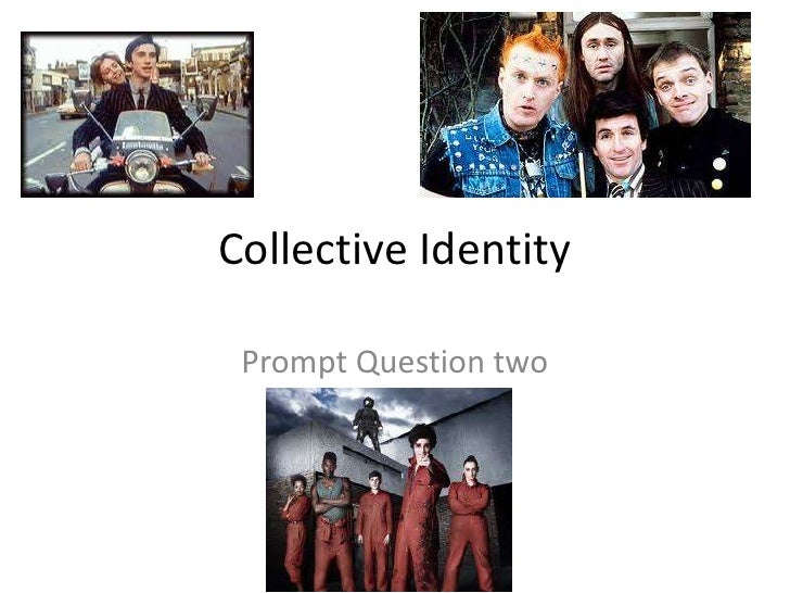 Collective Identity Prompt Question two