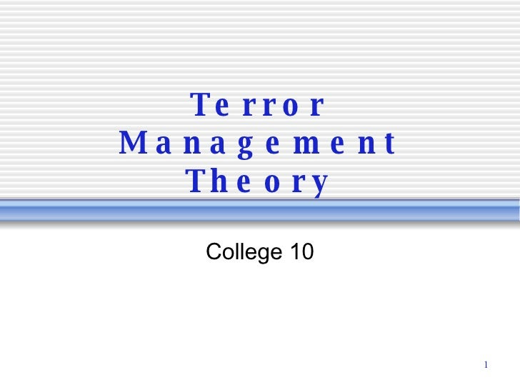 Terror Management Theory College 10