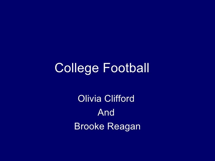 College Football   Olivia Clifford  And  Brooke Reagan