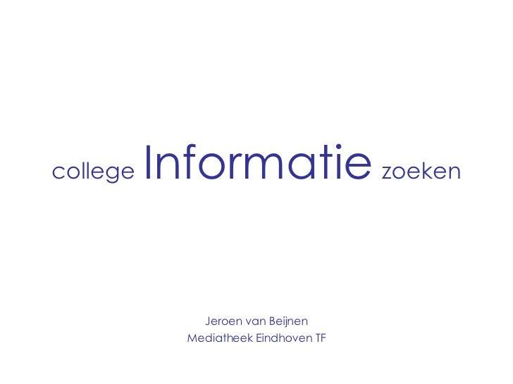 College Informatie Zoeken Minor de jeugd van Tegenwoordig