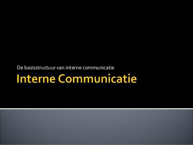 De basisstructuur van interne communicatie