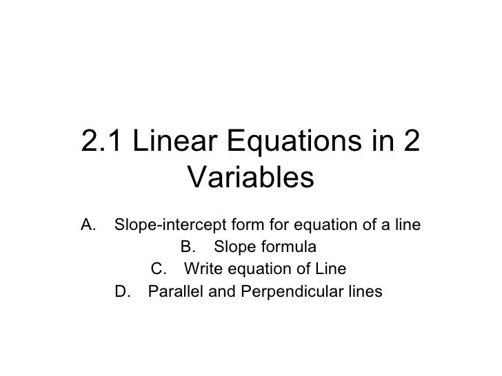 <ul><li>Slope-intercept form for equation of a line  </li></ul><ul><li>Slope formula  </li></ul><ul><li>Write equation of ...
