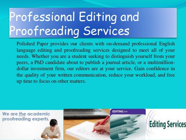 editing paper proofreading research Editing and proofreading reports, letters, posters, conferences, papers, research get the final polish on your articles and papers with academic proofreading.