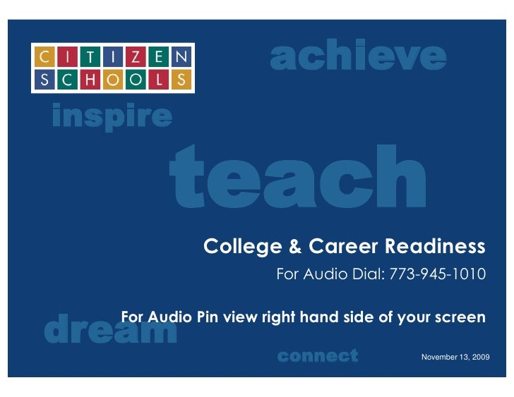 College & Career Readiness<br />For Audio Dial: 773-945-1010<br />For Audio Pin view right hand side of your screen<br />