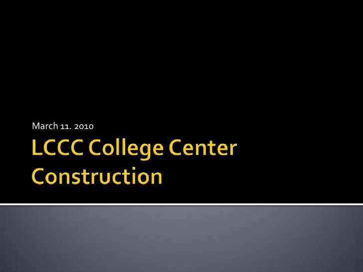 College Center Construction, March 2010
