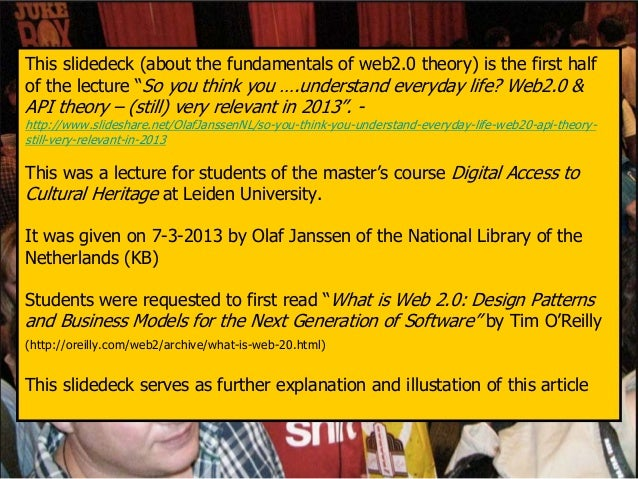 """This slidedeck (about the fundamentals of web2.0 theory) is the first halfof the lecture """"So you think you ….understand ev..."""