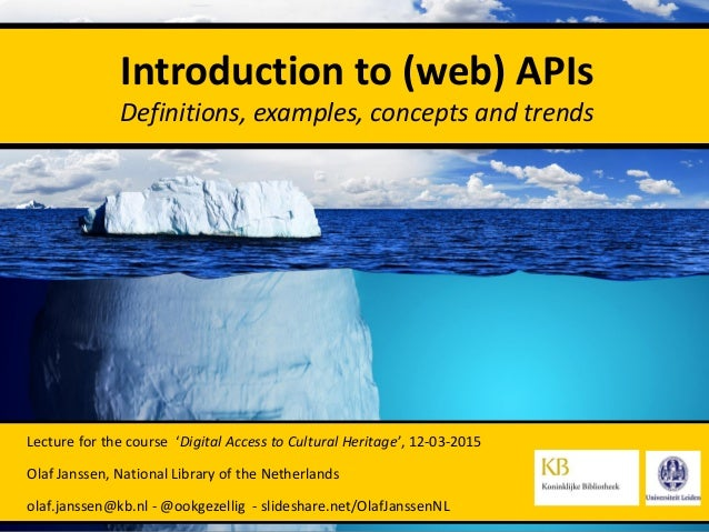 Lecture for the course 'Digital Access to Cultural Heritage', 12-03-2015 Olaf Janssen, National Library of the Netherlands...