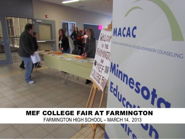 MEF COLLEGE FAIR AT FARMINGTON    FARMINGTON HIGH SCHOOL – MARCH 14, 2013