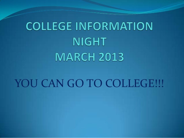 YOU CAN GO TO COLLEGE!!!