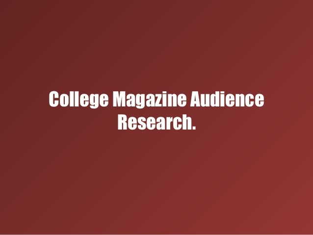 College magazine audience research