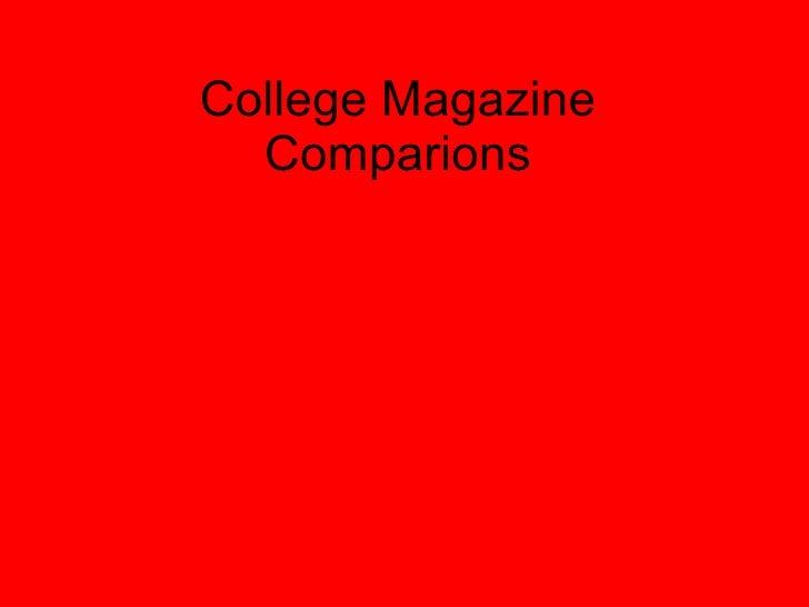 College Magazine Comparisons