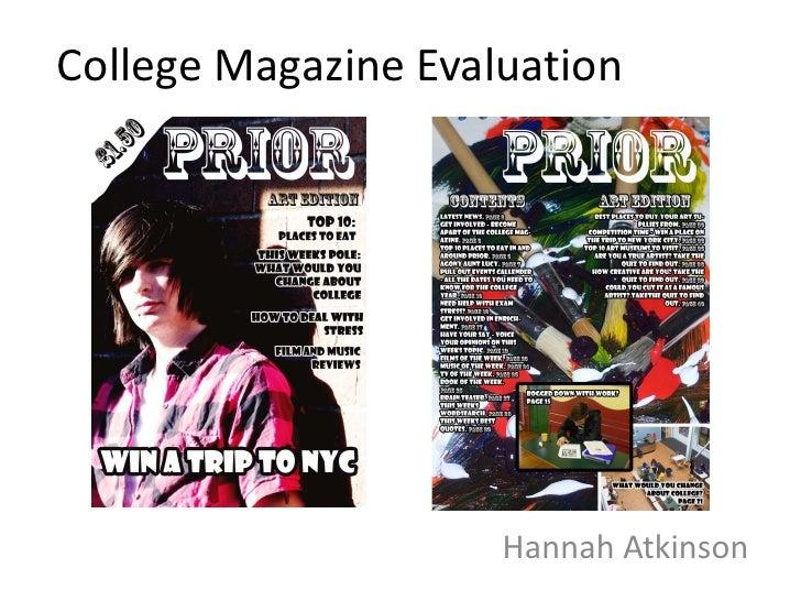 College Magazine Evaluation                     Hannah Atkinson