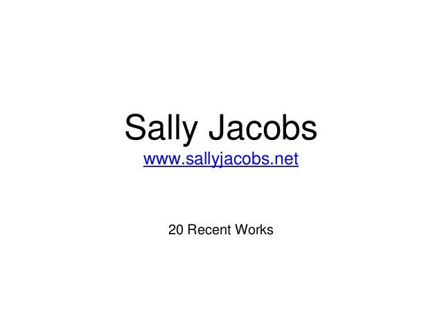 20 Selected Works by Sally Jacobs