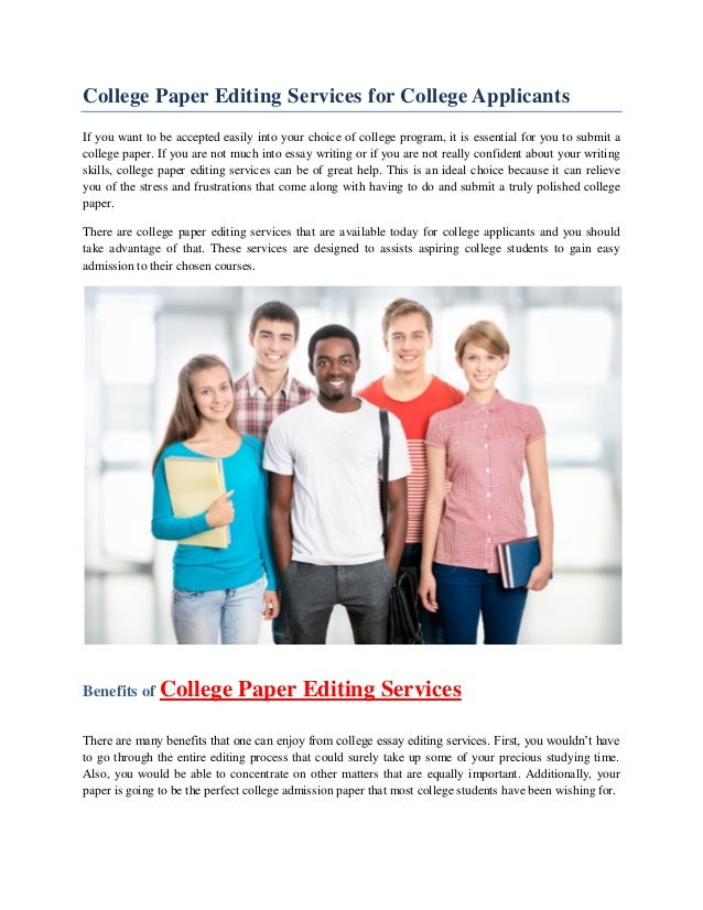 edit college essays services Essay editors - proofreading & editing services, see how a good paper looks like edit my paper - pay less for better quality: the prices are reduced paper editor will correct your grammar.