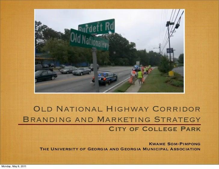 College Park Old National Highway Strategy Slides