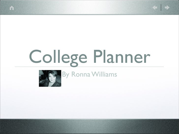 College Planner     By Ronna Williams