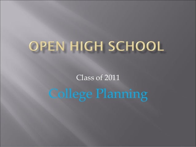 Class of 2011 College Planning