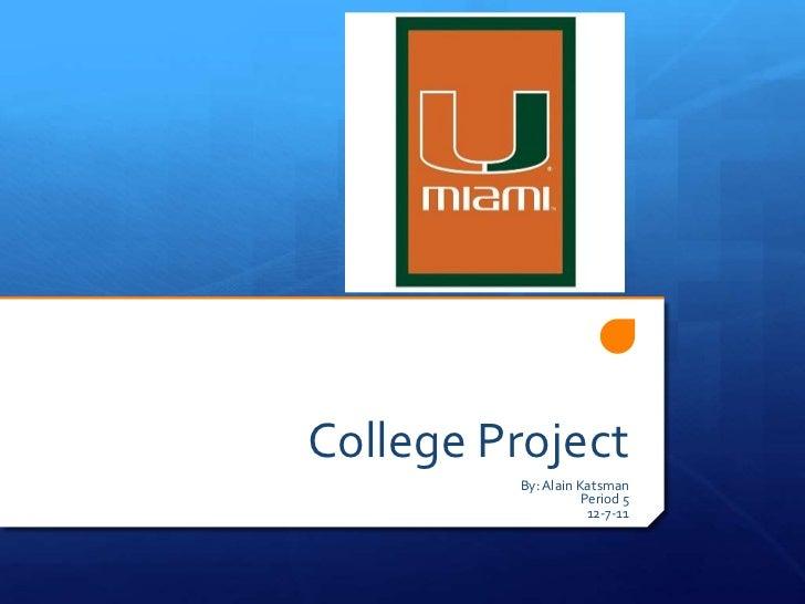 College Project Alain Katsman Period 3