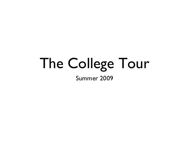 The College Tour Summer 2009