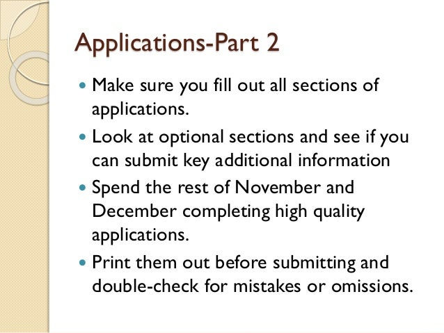 When do you get the college application to fill out?