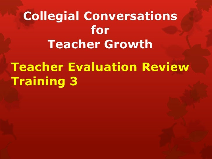 Collegial Conversations for Teacher Growth