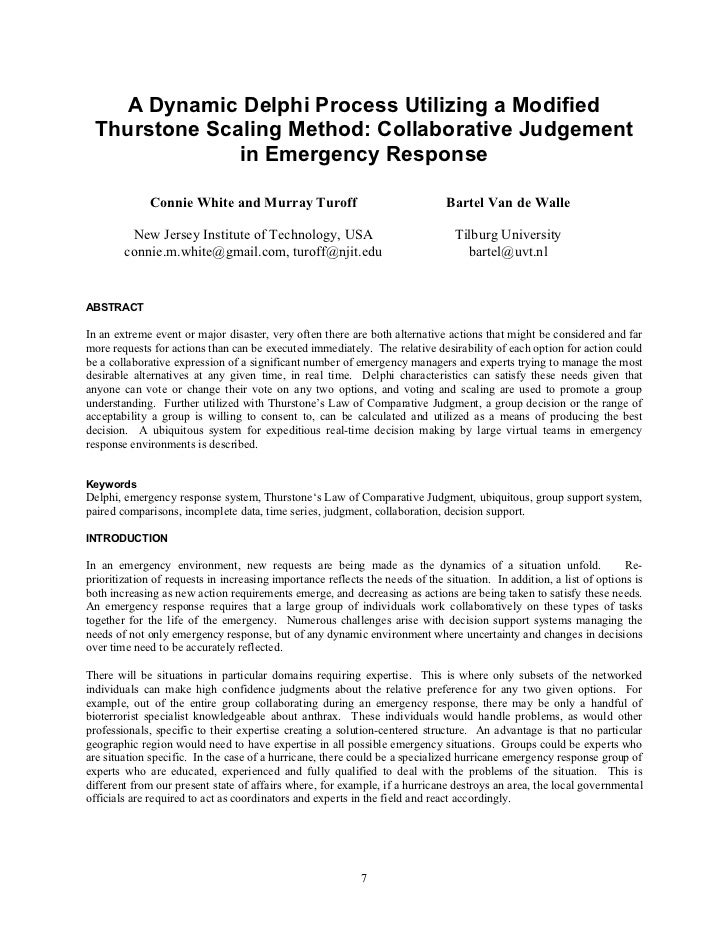 A Dynamic Delphi Process Utilizing a Modified   Thurstone Scaling Method: Collaborative Judgement                in Emerge...