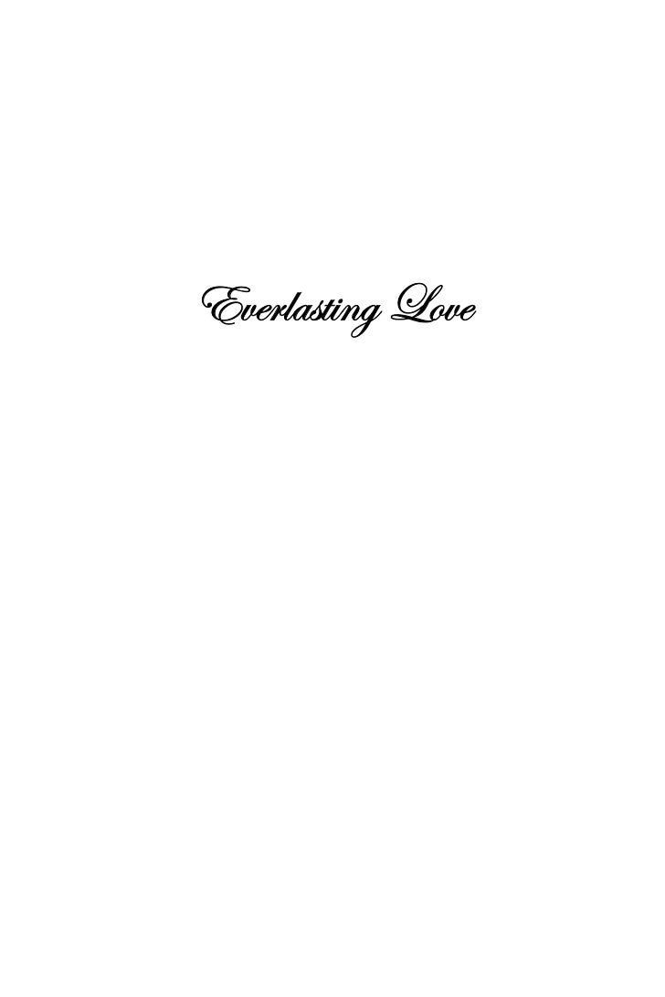 Poems About Everlasting Love Everlasting Love by Deborah h