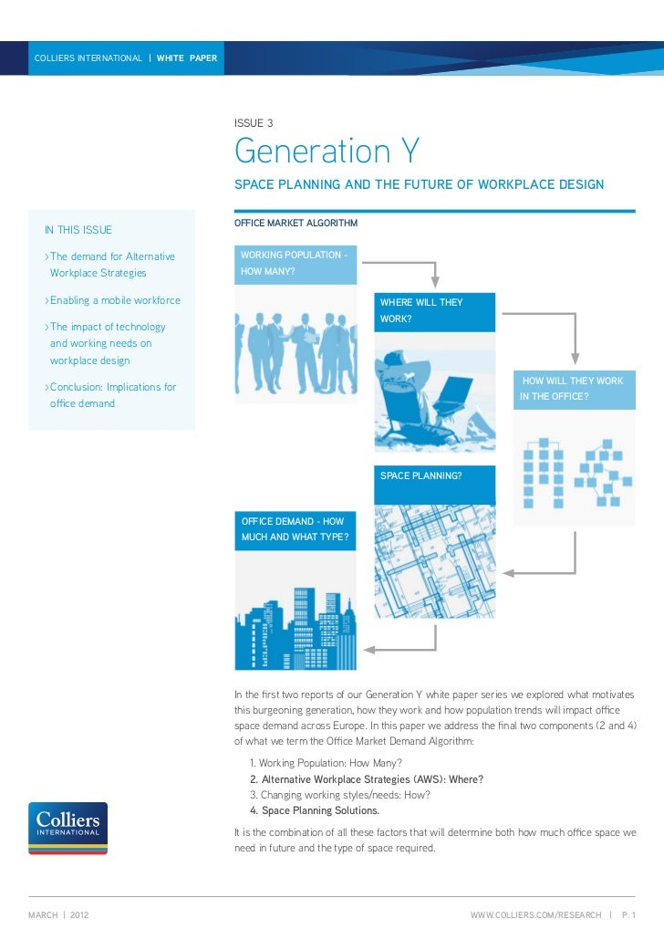 GENERATION Y | WHITE PAPER | ISSUE 3 COLLIERS INTERNATIONAL | WHITE PAPER                                        ISSUE 3  ...