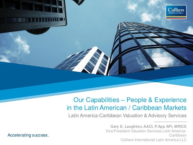 Our Capabilities – People & Experience                        in the Latin American / Caribbean Markets                   ...